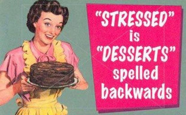 stressedisdesserts
